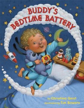 Buddy's bedtime battery - Christina Geist