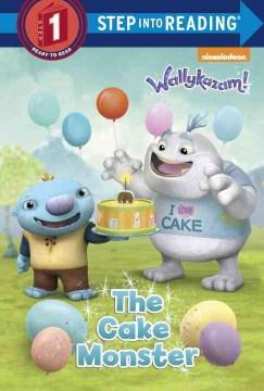 The Cake Monster - Jennifer Weinberg