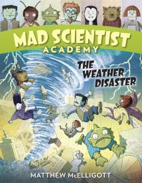 Weather Disaster - Matthew McElligott