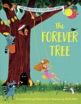 The forever tree - Tereasa Surratt