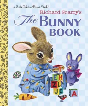 Richard Scarry's The bunny book. - Richard Scarry