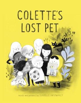 Colette's lost pet - Isabelle Arsenault