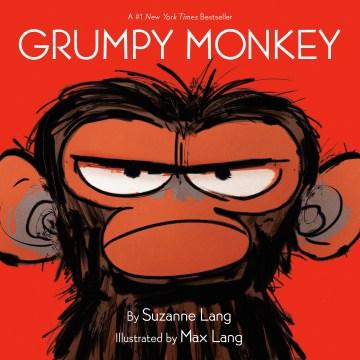 Grumpy monkey - Suzanne Lang