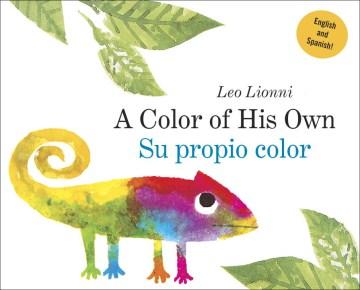 A color of his own = Su propio color - Leo Lionni