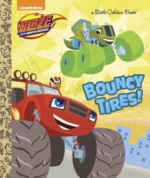 Bouncy Tires! - Mary; Burch Tillworth