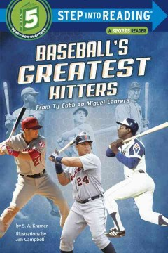Baseball's greatest hitters : from Ty Cobb to Miguel Cabrera - Sydelle Kramer