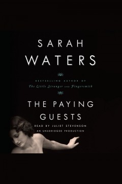 The paying guests. Sarah Waters. - Sarah Waters