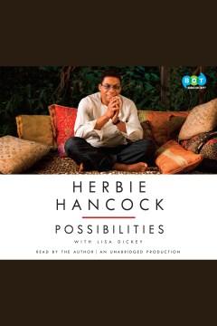 Herbie hancock : Possibilities. Herbie Hancock. - Herbie Hancock