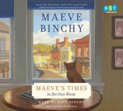Maeve's times : in her own words - Maeve Binchy