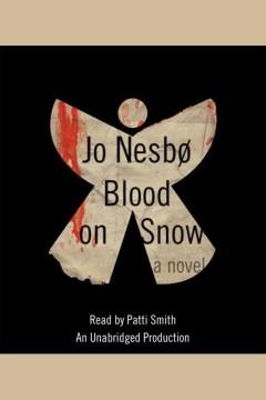 Blood on snow : a novel - Jo Nesbø