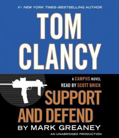 Support and defend - Mark Greaney