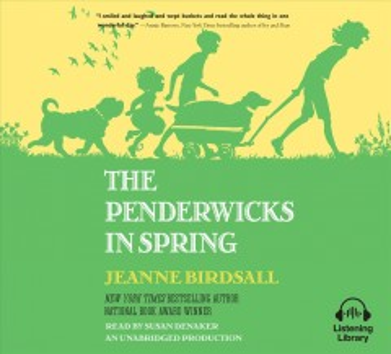 Penderwicks in Spring : Library Edition - Jeanne; Denaker Birdsall