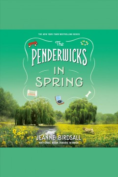 The penderwicks in spring: Penderwicks Series, Book 4. Jeanne Birdsall. - Jeanne Birdsall
