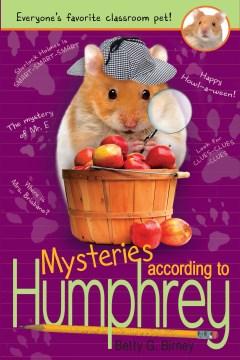 Mysteries according to Humphrey : Humphrey Series, Book 8 - Betty G Birney