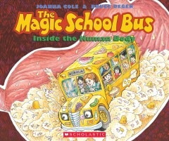 The magic school bus : inside the human body - Joanna Cole