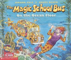 The magic school bus : on the ocean floor, and, lost in the solar system - Joanna Cole