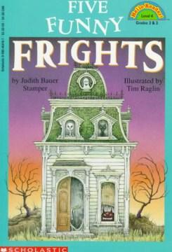 Five funny frights - Judith Bauer Stamper