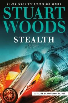 Stealth - Stuart Woods