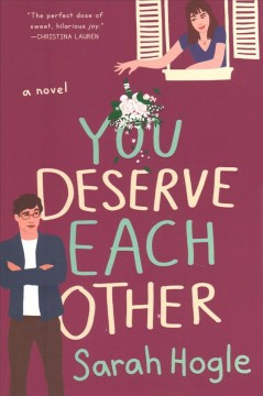 You Deserve Each Other - Sarah Hogle