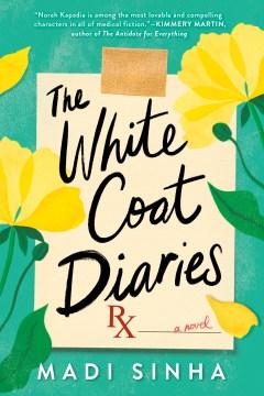 White Coat Diaries - Madi Sinha