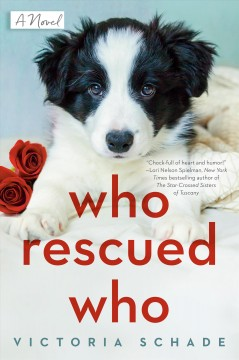 Who Rescued Who - Victoria Schade