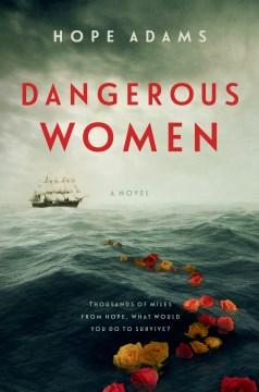 Dangerous Women - Hope Adams