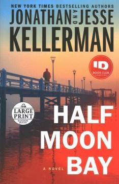 Half Moon Bay : a novel - Jonathan Kellerman