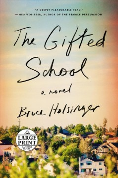 Gifted School - Bruce Holsinger