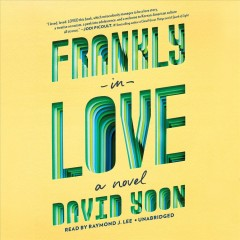 Frankly in love : a novel - David Yoon