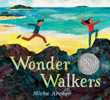 Wonder walkers - Micha Archer