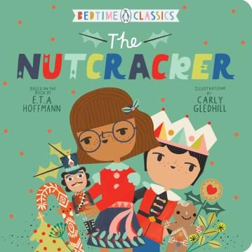 The nutcracker - E. T. A.1776-1822 Hoffmann