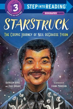 Starstruck : the cosmic journey of Neil deGrasse Tyson - Kathleen Krull