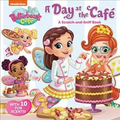 A day at the café : a scratch-and-sniff book - Kristen L Depken