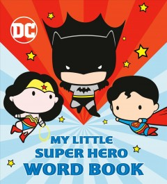 My little super hero word book.