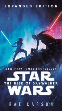 The Rise of Skywalker: Expanded Edition (Star Wars) : - Rae Carson