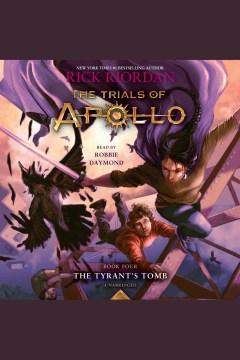 The tyrant's tomb - Rick Riordan