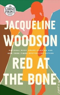 Red at the bone - Jacqueline Woodson