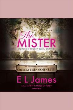 The mister - E. L.author James