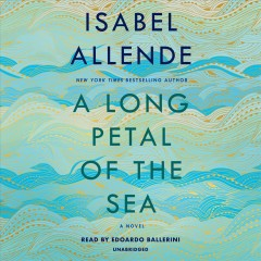 A long petal of the sea : a novel - Isabel Allende