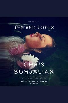 The red lotus : a novel - Chris Bohjalian