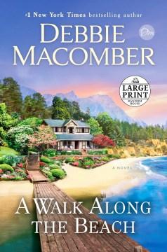 Walk Along the Beach - Debbie Macomber
