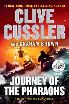 Journey of the pharaohs : a novel from the NUMA files - Clive Cussler