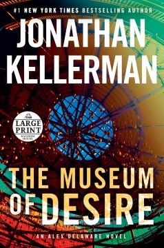 The museum of desire - Jonathan Kellerman