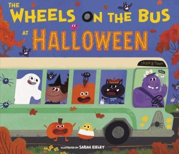 The wheels on the bus at Halloween - Sarah Kieley