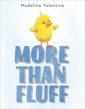 More than fluff - Madeline Valentine