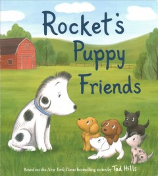 Rocket's puppy friends - Tad.author Hills
