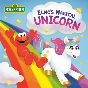 Elmo's magical unicorn - Christy Webster
