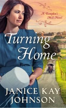 Turning home - Janice(Janice Kay) Johnson