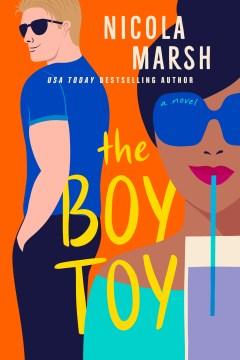 Boy Toy - Nicola Marsh