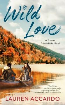 Wild Love - Lauren Accardo